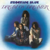 Shocking Blue - Dream On Dreamer (LP)