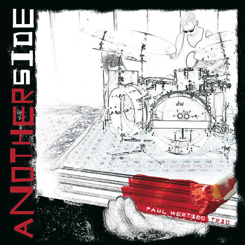 Paul Wertico Trio - Another Side (CD)