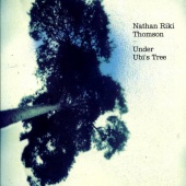 Nathan Riki Thomson - Under Ubi's Tree (CD)