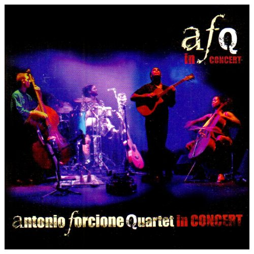 Antonio Forcione Quartet - In Concert (CD)