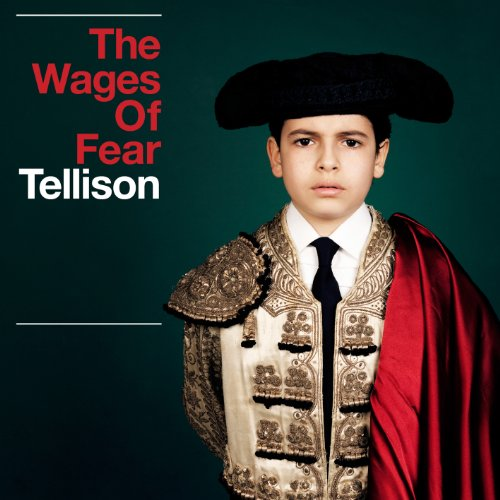Tellison - Wages Of Fear (CD)