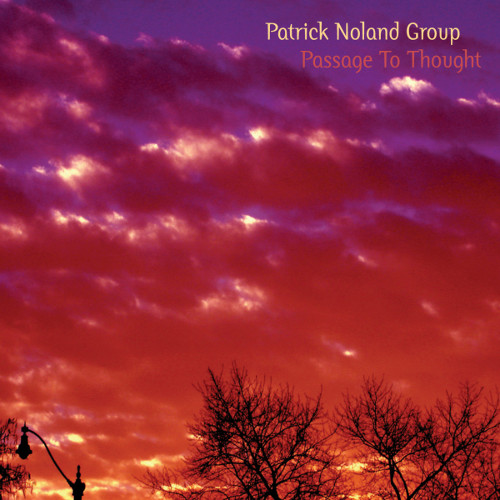 Patrick Noland Group - Passage To Thought (CD)