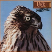 Blackfoot - Marauder (LP)