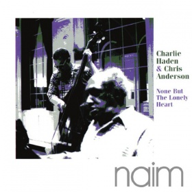 Charlie Haden and Chris Anderson - None But The Lonely Heart (CD)