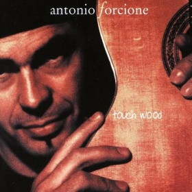 Antonio Forcione - Touch Wood (CD)