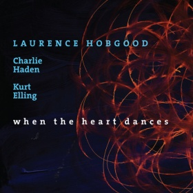 Laurence Hobgood, Charlie Haden & Kurt Elling - When The Heart Dances (CD)