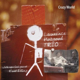 Laurence Hobgood Trio - Crazy World(CD)