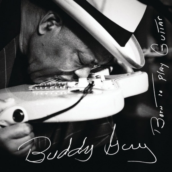 Buddy Guy - Born To Play Guitar (2LP)