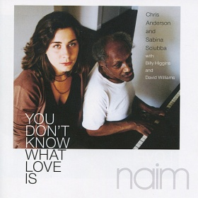 Chris Anderson and Sabina Sciubba - You Don't Know What Love Is (CD)